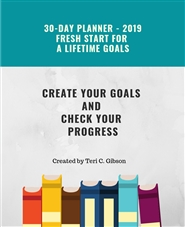 30-Day Planner 2019 Fresh Start for a Lifetime Goals cover image