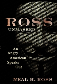 ROSS: Unmasked - An Angry American Speaks Out cover image