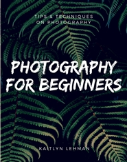 Photography for Beginners cover image