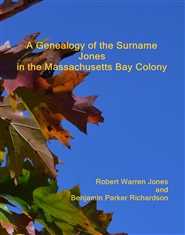 A Genealogy of the Surname Jones in the Massachusetts Bay Colony cover image