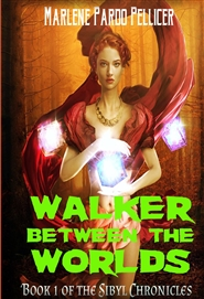 Walker Between the Worlds: Book 1 of the Sibyl Chronicles cover image
