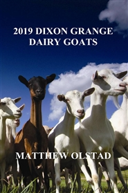 2019 DIXON GRANGE DAIRY GOATS cover image