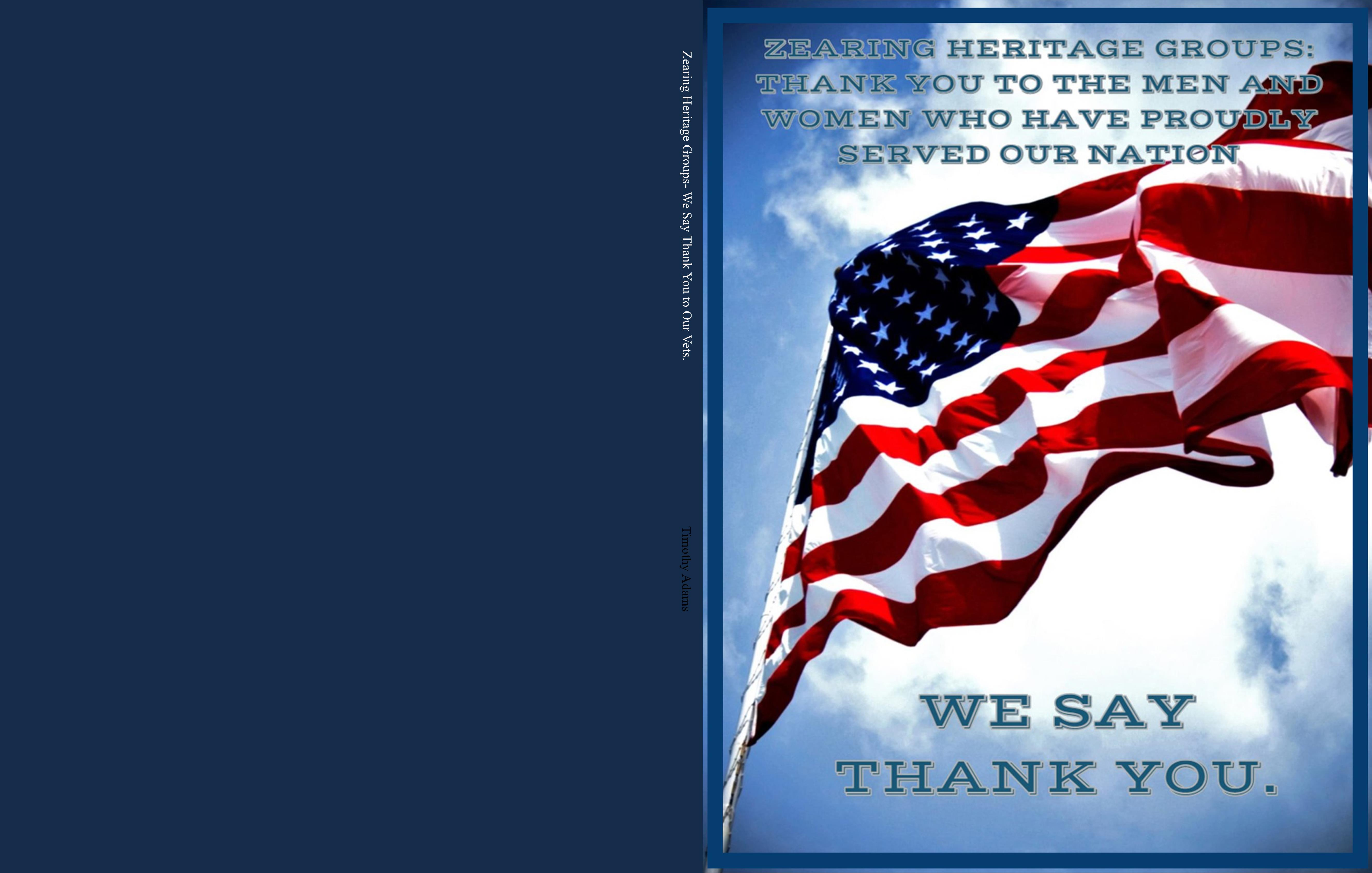 Zearing Heritage Groups- We Say Thank You to Our Vets. cover image