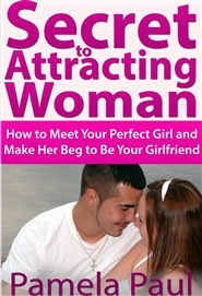 Secret to Attracting Woman cover image