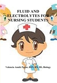 FLUID AND ELECTROLYTES FOR NURSING STUDENTS cover image