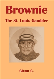Brownie: The St. Louis Gambler cover image