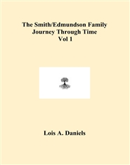 The Smith/Edmundson Family Journey Through Time Vol 1 cover image