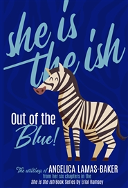 She is the Ish: Out of the Blue cover image