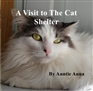 A Visit to the Shelter: Cat Haven cover image