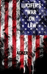 Lucifer's War on Law cover image