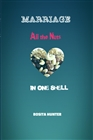 Marriage: All the Nuts in One Shell cover image