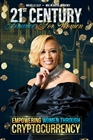 21st Century Finance for Women: Empowering Women Through Cryptocurrency cover image