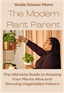 The Modern Plant Parent cover image
