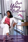 Own Your Brilliance! - A Woman's Guide to Hiring Herself cover image
