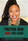 Prepare Now Don't Pay Later cover image
