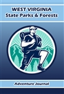 West Virginia State Parks Adventure Journal (Male Hiker Cover) cover image