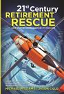 21st Century Retirement Rescue cover image