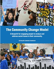 The Community Change Model: an interest-based approach for engaging young people to analyze and address social issues in their community. cover image