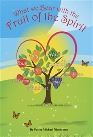 What we Bear with the Fruit of the Spirit cover image