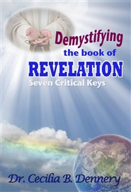 Demystifying the Book of Revelation: Seven Critical Keys cover image