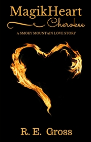 """MagikHeart"" A Smoky Mountain Love Story cover image"