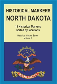 Historical Markers NORTH DAKOTA cover image