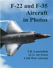 F-22 and F-35 Aircraft in Photos cover image