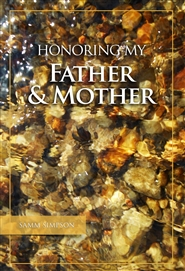 Honoring My Father & Mother cover image
