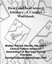 Heart and soul toward intimacy a couples workbook by walter patrick heart and soul toward intimacy a couples workbook cover image solutioingenieria Choice Image