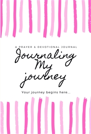 Journaling My Journey cover image