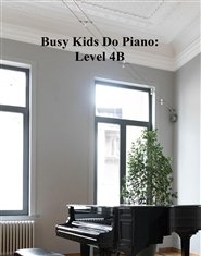 Busy Kids Do Piano: Level 4B cover image