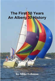 The First 50 Years An Alberg 30 History cover image
