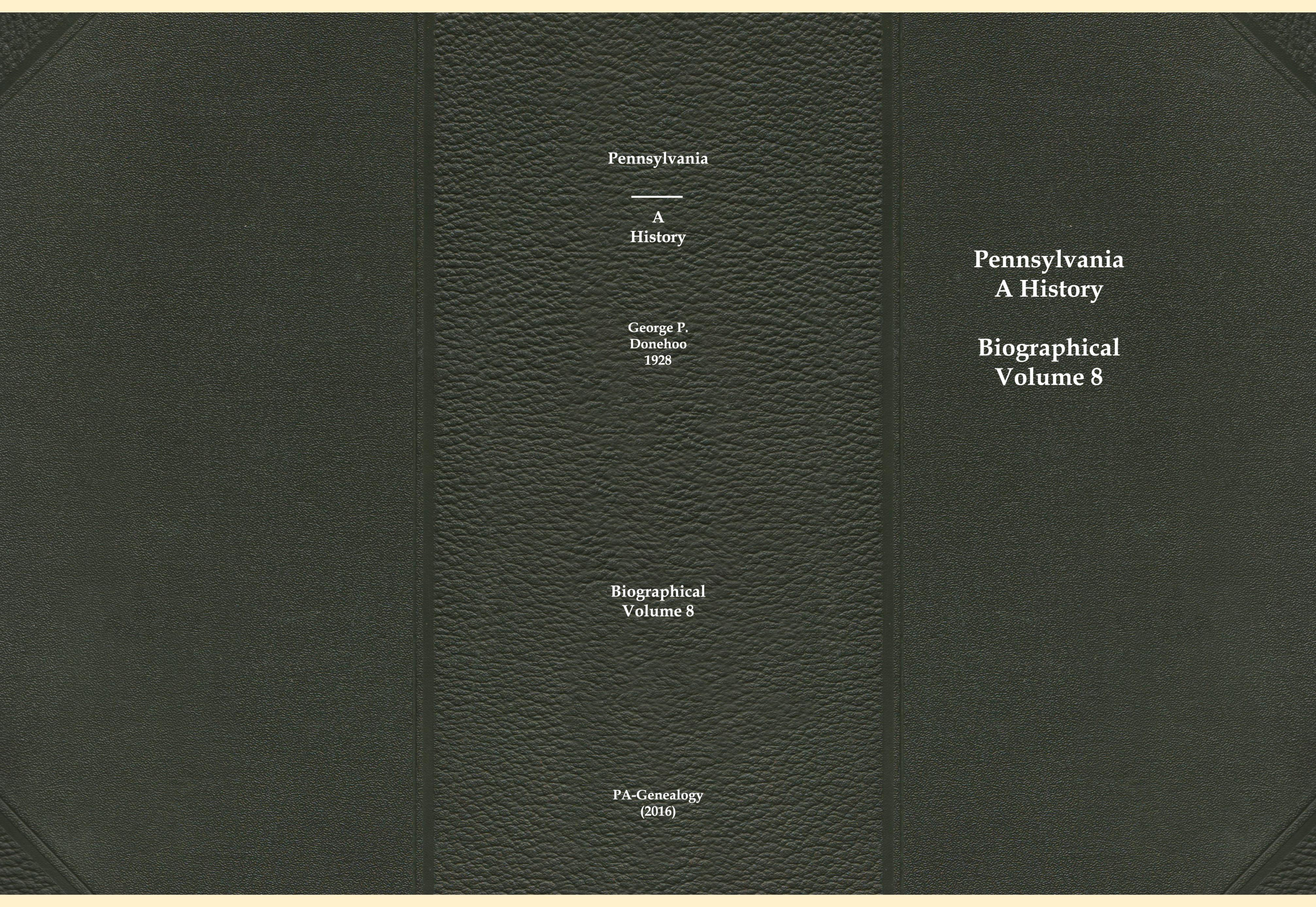 Pennsylvania, A History - Biographical Volume 8 cover image