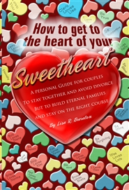 How to...Get to the Heart of Your Sweetheart cover image