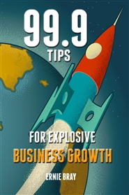 99.9 Tips For Explosive Business Growth cover image