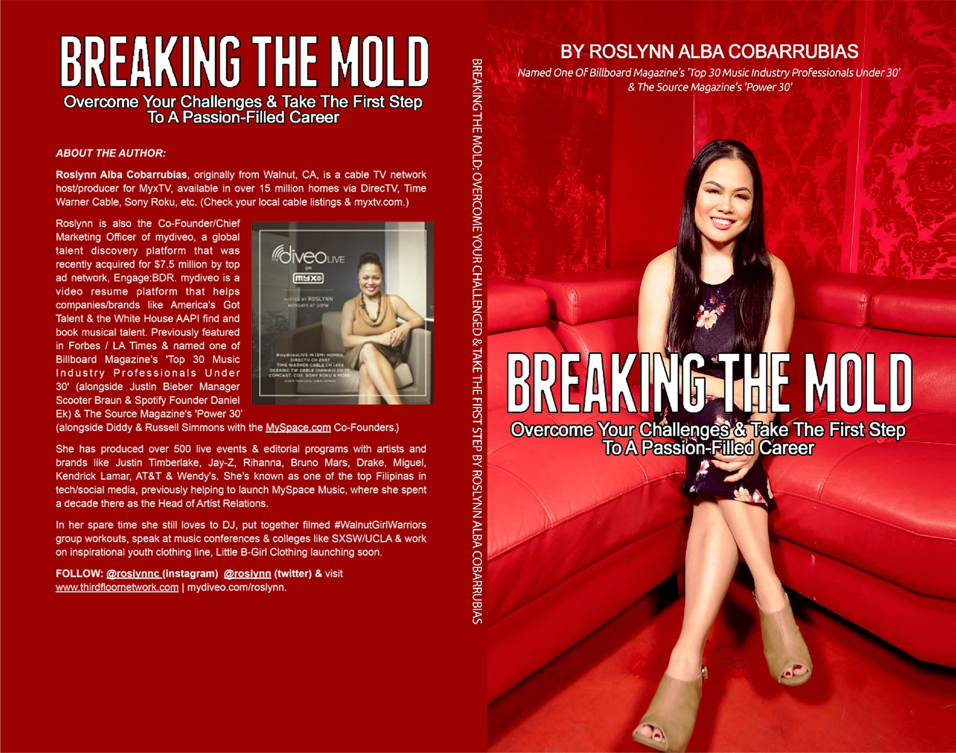 Breaking The Mold: Overcome Your Challenges & Take The First Step To A Passion-Filled Career cover image
