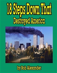 The 18 Steps Down that America has Taken cover image