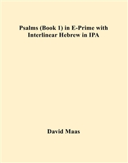 Psalms (Book 1) in E-Prime with Interlinear Hebrew in IPA cover image