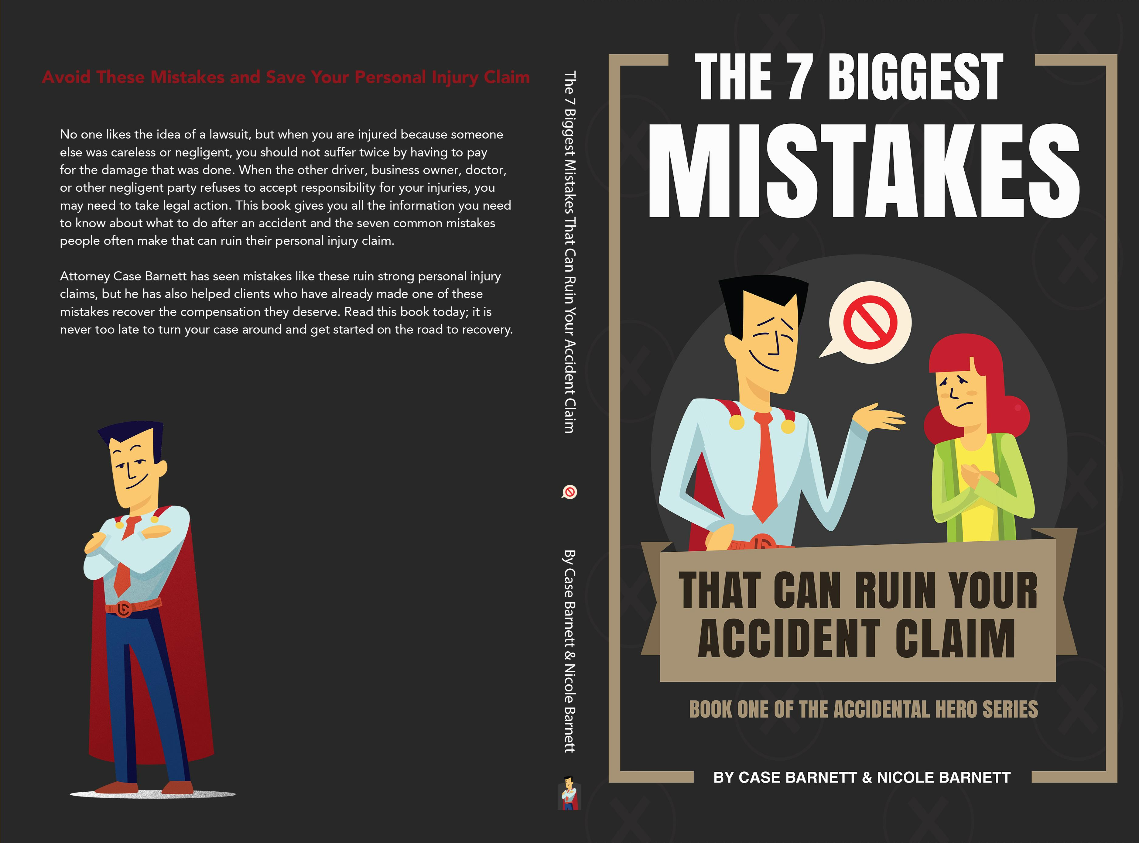 The 7 Biggest Mistakes That Can Ruin Your Accident Claim cover image