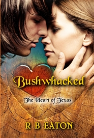 Bushwhacked - The Heart of Texas cover image