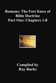 Romans: The Fort Knox of Bible Doctrine Part One: Chapters 1-8 cover image