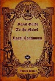 Royal Guide to the Novel ROYAL CONTINUUM cover image