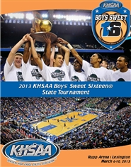 2013 KHSAA Sweet Sixteen® Boys Basketball Championship Program cover image