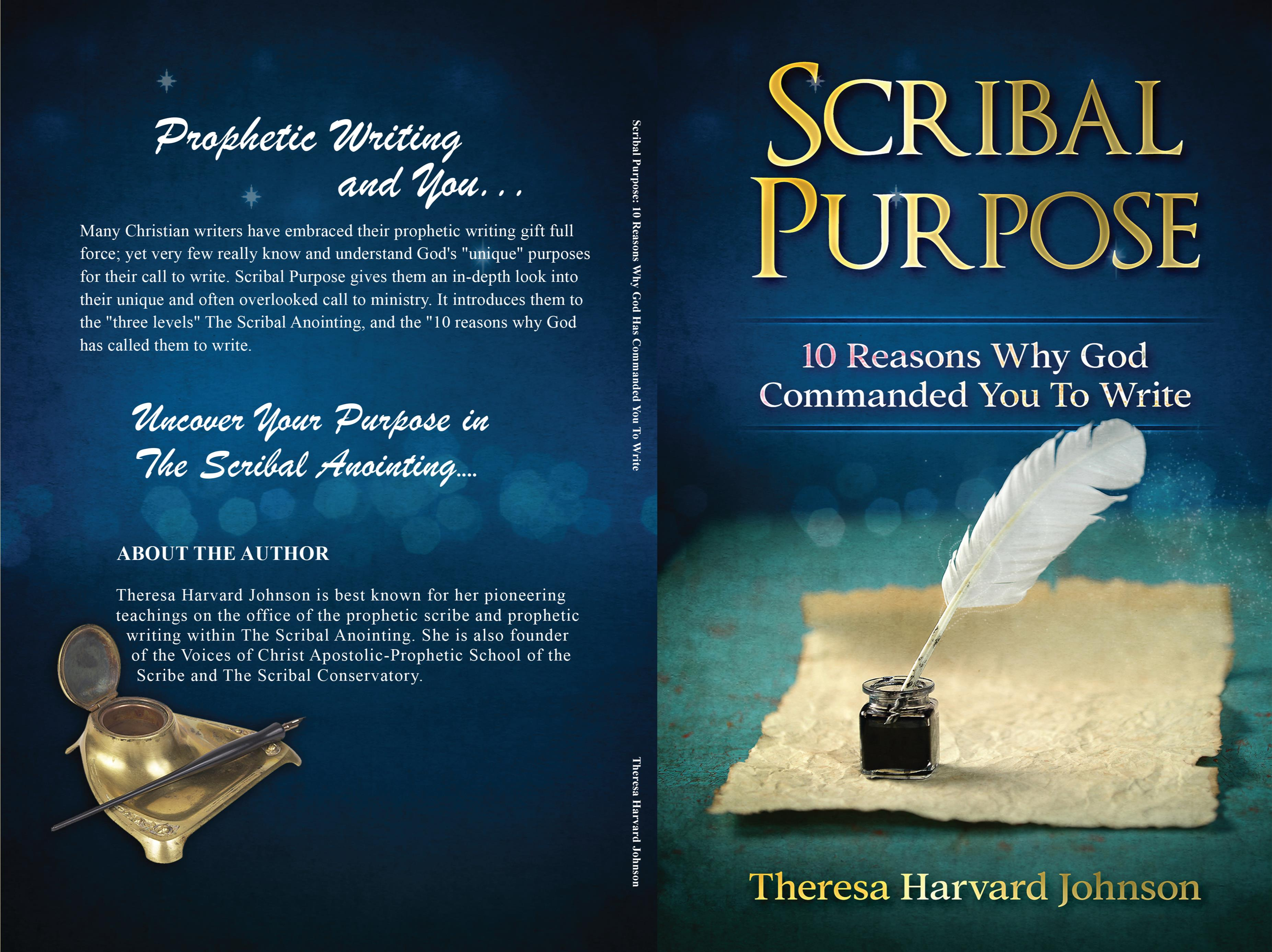 Scribal Purpose: 10 Reasons Why God Has Commanded You To Write by