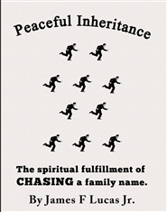 peaceful Inheritance The Spiritual Fulfillment of Chasing a family name cover image
