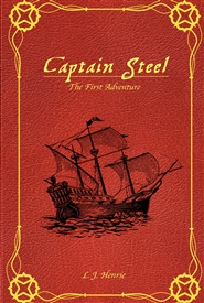 Captain Steel: The First A ... cover image