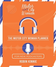 The Motor City Woman Planner For New Podcasters cover image