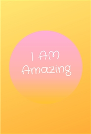 Amazing Positive Affirmations cover image