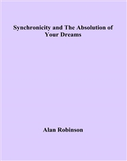 Synchronicity and The Absolution of Your Dreams cover image