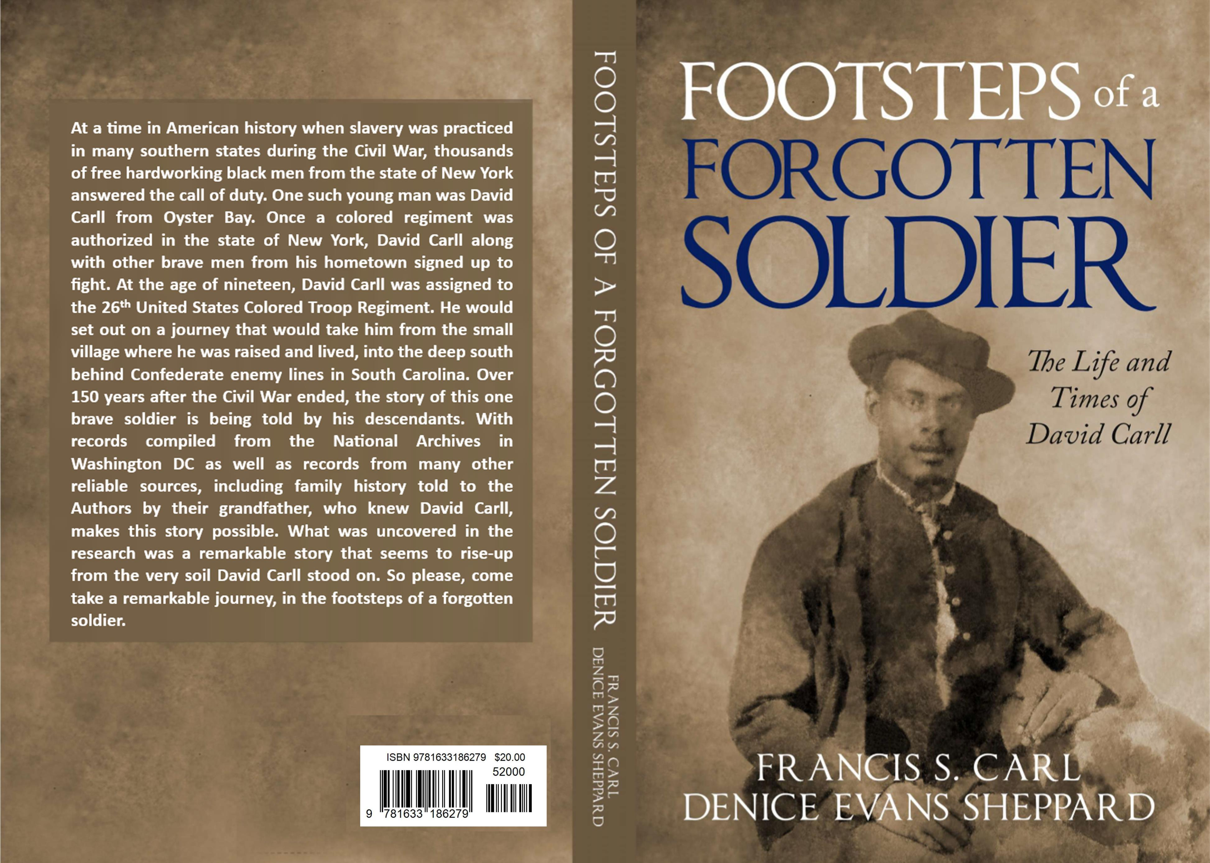 Footsteps of a Forgotten Soldier The Life and Times of David Carll cover image